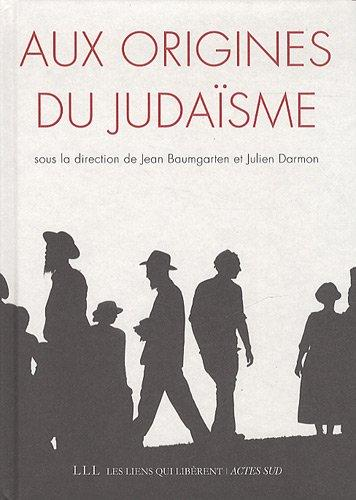 AUX ORIGINES DU JUDAISME