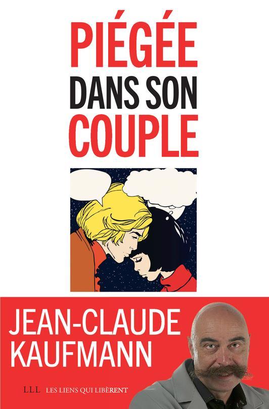 PIEGEE DANS SON COUPLE