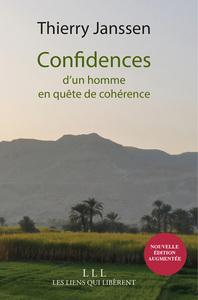 CONFIDENCES - FERMETURE ET BASCULE VERS 9791020906502 - D'UN HOMME EN QUETE DE COHERENCE