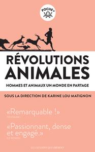 REVOLUTIONS  ANIMALES_HOMMES ET ANIMAUX, UN MONDE EN PARTAGE