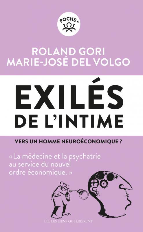 LES EXILES DE L'INTIME