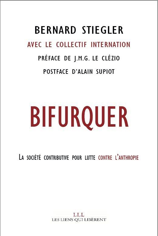 BIFURQUER - IL N'Y A PAS D'ALTERNATIVE