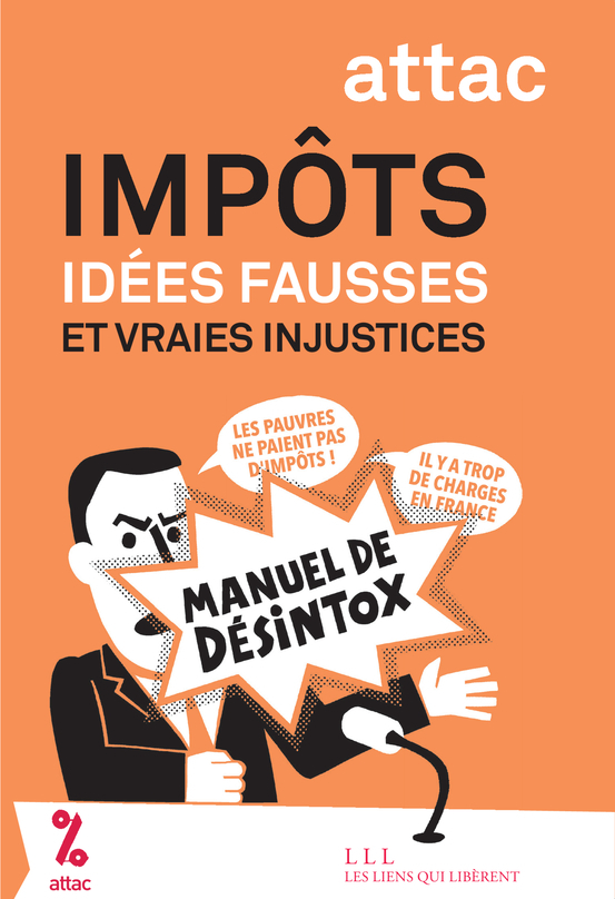 IMPOTS - IDEES FAUSSES ET VRAIES INJUSTICES