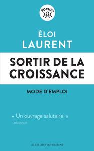 SORTIR DE LA CROISSANCE - MODE D'EMPLOI