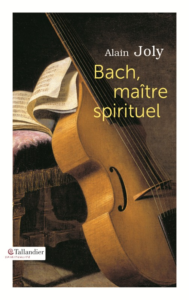 BACH MAITRE SPIRITUEL