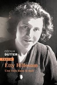 ETTY HILLESUM - UNE VOIX DANS LA NUIT