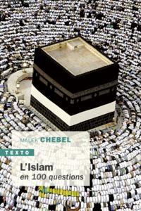 L'ISLAM EN 100 QUESTIONS