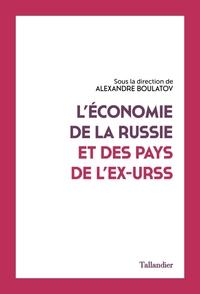 L'ECONOMIE DE LA RUSSIE ET DES PAYS DE L'EX UNION SOVIETIQUE