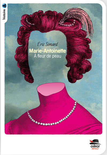 MARIE-ANTOINETTE - NE - A FLEUR DE PEAU