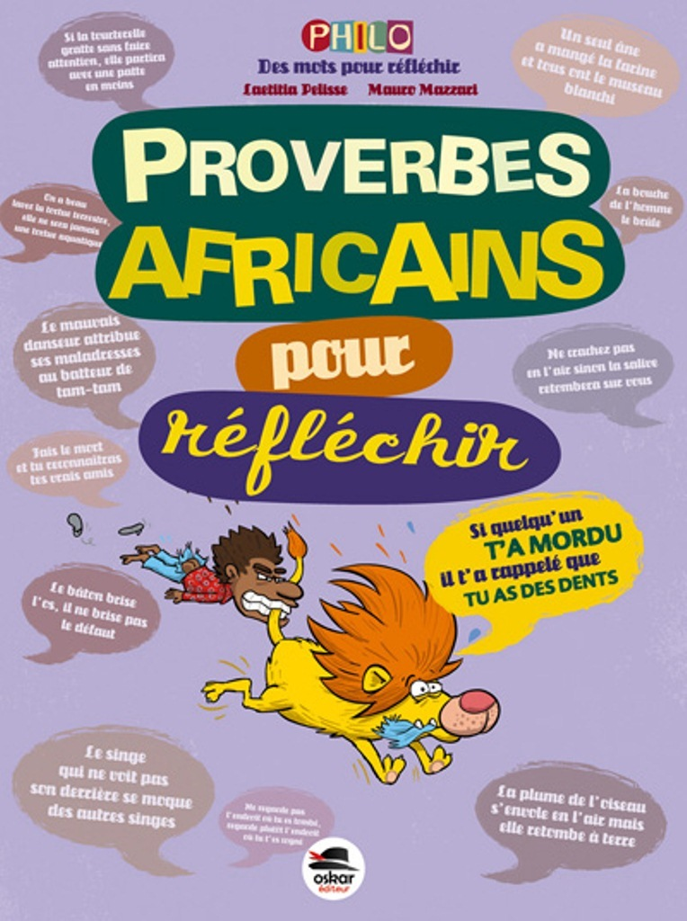 PROVERBES AFRICAINS-POUR REFLECHIR (NED)