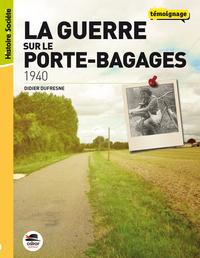 1940 - LA GUERRE SUR LE PORTE-BAGAGES