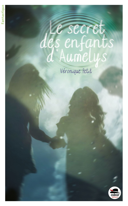 SECRET DES ENFANTS D'AUMELYS (LE)