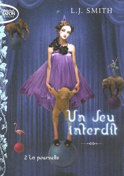 JEU INTERDIT T02 LA POURSUITE - VOL2