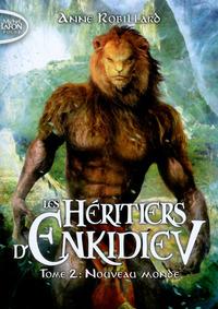 LES HERITIERS D'ENKIDIEV - TOME 2 NOUVEAU MONDE - VOL02