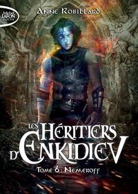 LES HERITIERS D'ENKIDIEV - TOME 6 NEMEROFF