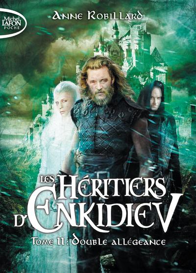 LES HERITIERS D'ENKIDIEV - TOME 11 DOUBLE ALLEGEANCE - VOL11