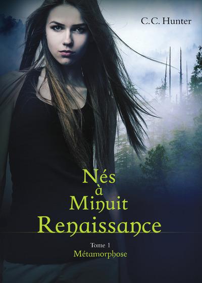 NES A MINUIT RENAISSANCE - TOME 1 METAMORPHOSE - VOLUME 01