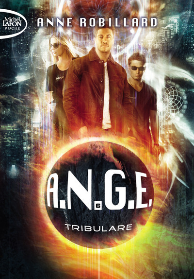 A.N.G.E. - TOME 6 TRIBULARE - VOLUME 06