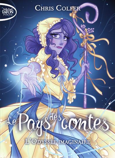 LE PAYS DES CONTES - TOME 5 L'ODYSSEE IMAGINAIRE