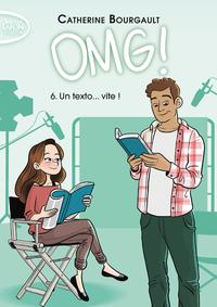 OMG ! - TOME 6 UN TEXTO... VITE ! - VOL06