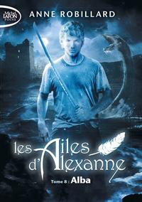LES AILES D'ALEXANNE - TOME 8 ALBA - VOLUME 08