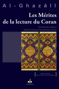 MERITES DE LA LECTURE DU CORAN (LES) - KITAB ADAB TILAWAT AL-QUR'AN