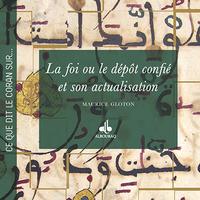 FOI OU LE DEPOT CONFIE ET SON ACTUALISATION (LA)