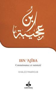 IBN AJIBA (JE VEUX CONNAITRE)