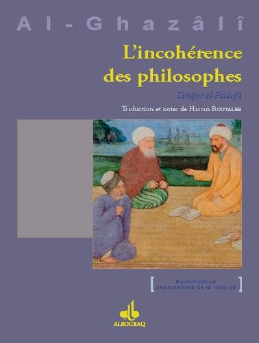 INCOHERENCE DES PHILOSOPHES (L')