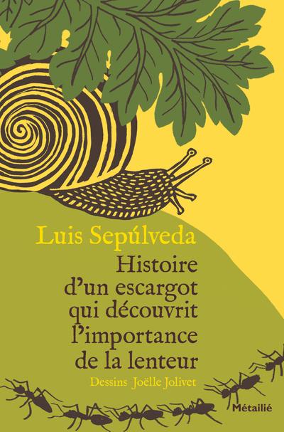 HISTOIRE D'UN ESCARGOT QUI DECOUVRIT L'IMPORTANCE