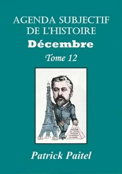 AGENDA SUBJECTIF DE L'HISTOIRE DECEMBRE TOME 12