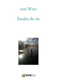 ESCALES DE VIE
