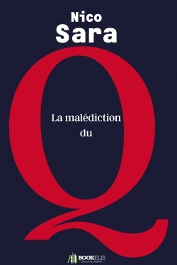 LA MALEDICTION DU Q