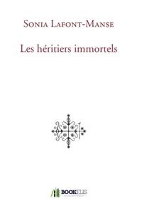 LES HERITIERS IMMORTELS