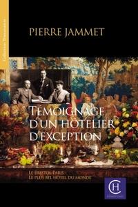 TEMOIGNAGE D'UN HOTELIER D'EXCEPTION
