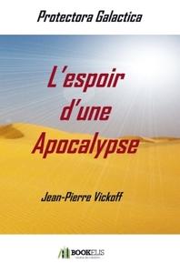 L'ESPOIR D'UNE APOCALYPSE