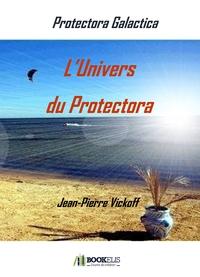 L'UNIVERS DU PROTECTORA
