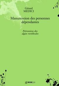 MANUTENTION DES PERSONNES DEPENDANTES - PREVENTION DES ALGIES VERTEBRALES