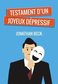 TESTAMENT D'UN JOYEUX DEPRESSIF