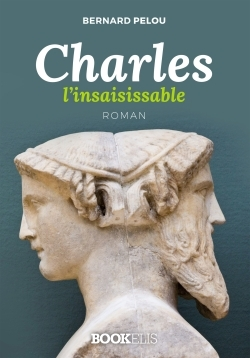 CHARLES L'INSAISISSABLE