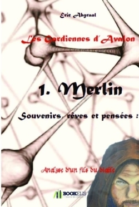 LES GARDIENNES D'AVALON 1