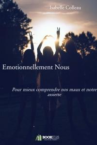 EMOTIONNELLEMENT NOUS