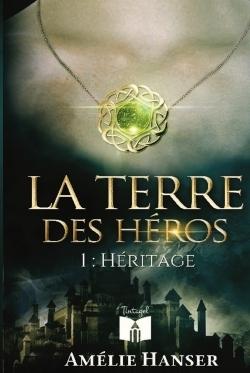 LA TERRE DES HEROS 1