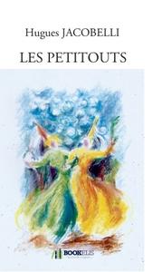 LES PETITOUTS