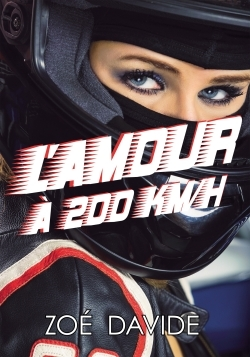 L'AMOUR A 200 KM/H