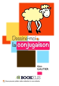 DESSINE-MOI LA CONJUGAISON
