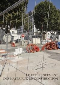 LE REFERENCEMENT DES MATERIAUX DE CONSTRUCTION
