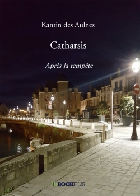 CATHARSIS - APRES LA TEMPETE
