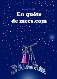 EN QUETE DE MECS.COM