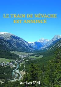 LE TRAIN DE NEVACHE EST ANNONCE